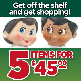 two elves with caption get off the shelf and get shopping! 5 items for $45